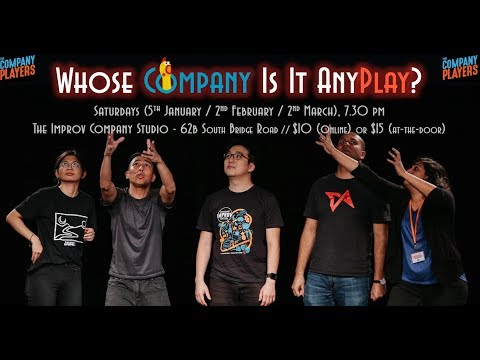 2019 Jan 5 - 'Whose Company Is It AnyPlay?' by The Company Players
