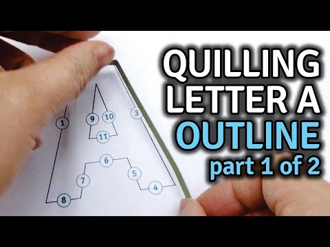 Quilling Letter A - How to Make Monogram Letter Outline - Tutorial for Beginners Free Template