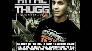 Rital Thugg - International - Feat Manik et Saylla - Dans Ma lancée Vol.2
