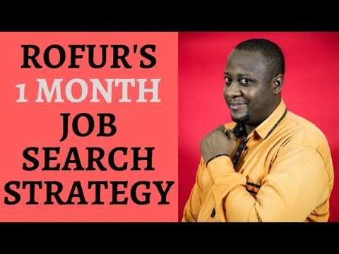 JOB SEARCH: ROFUR'S 1 MONTH JOB SEARCH STRATEGY, Jobs In Cameroon,job Cameroun