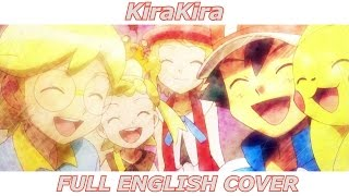 KiraKira - Pokémon XY (FULL ENGLISH COVER)