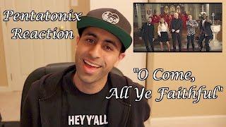 "Pentatonix Reaction Video: ""Oh Come, All Ye Faithful"" Music Video"