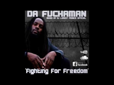 "BRAND NEW**2017 DA FUCHAMAN "" FIGHTING FOR FREEDOM """