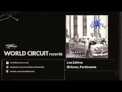 Los Zafiros - Mi Amor, Perdóname