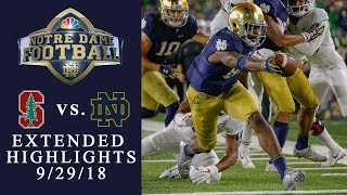 Stanford vs. Notre Dame I EXTENDED HIGHLIGHTS I 9/29/18 I NBC Sports