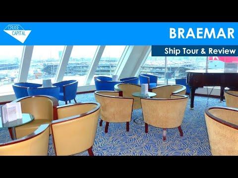 Braemar Ship Tour & Review