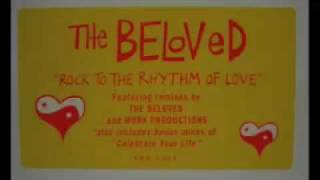 The Beloved - Rock To The Rhythm Of Love (Shelter Me Dub)