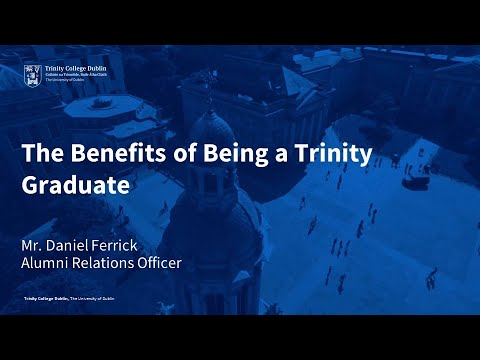 The Benefits of being a Trinity Graduate