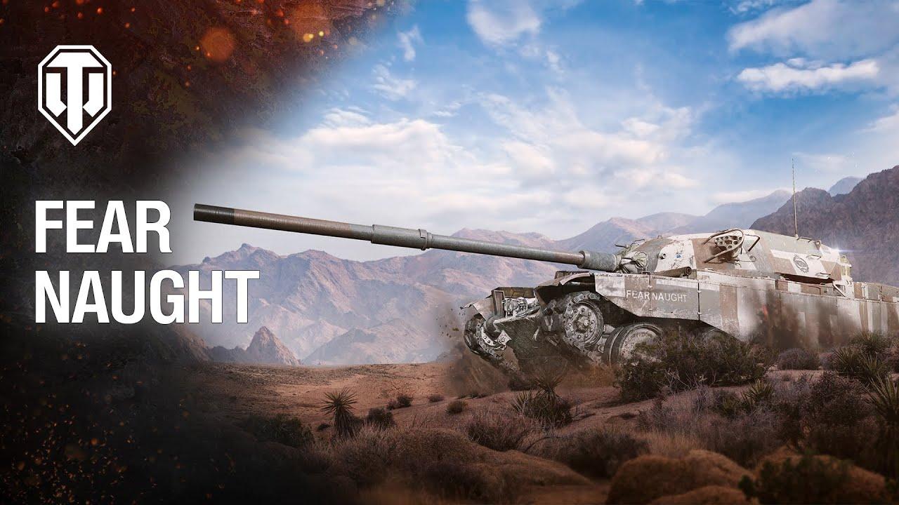 Fear Naught Earn Op – Earn the Valour T95/FV4201 Tank!