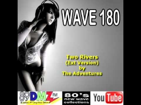 89 DMZ Wave180 - Two Rivers by The Adventures