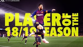 Lionel Messi - Season Review | 2018/2019