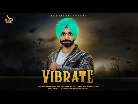 Vibrate  | ( Full HD) | Gagan Saluja | New Punjabi Songs 2019 | Latest Punjabi Songs 2019