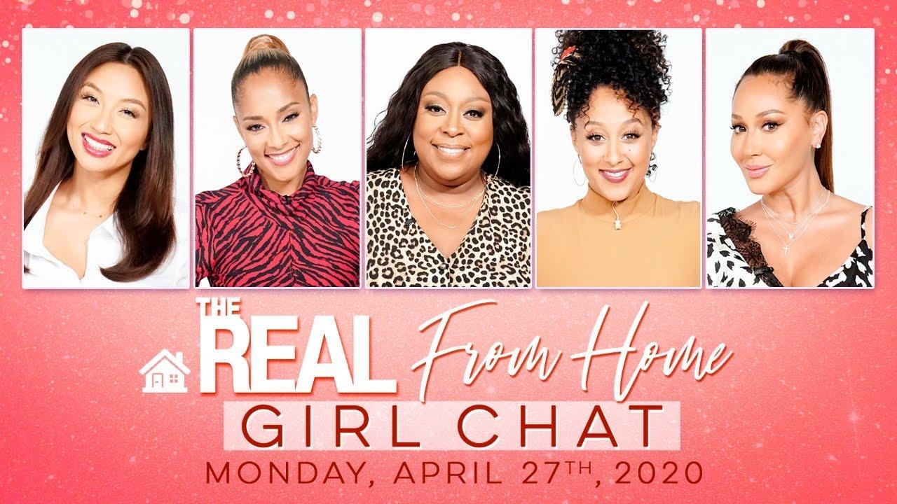 FULL GIRL CHAT: April 27, 2020