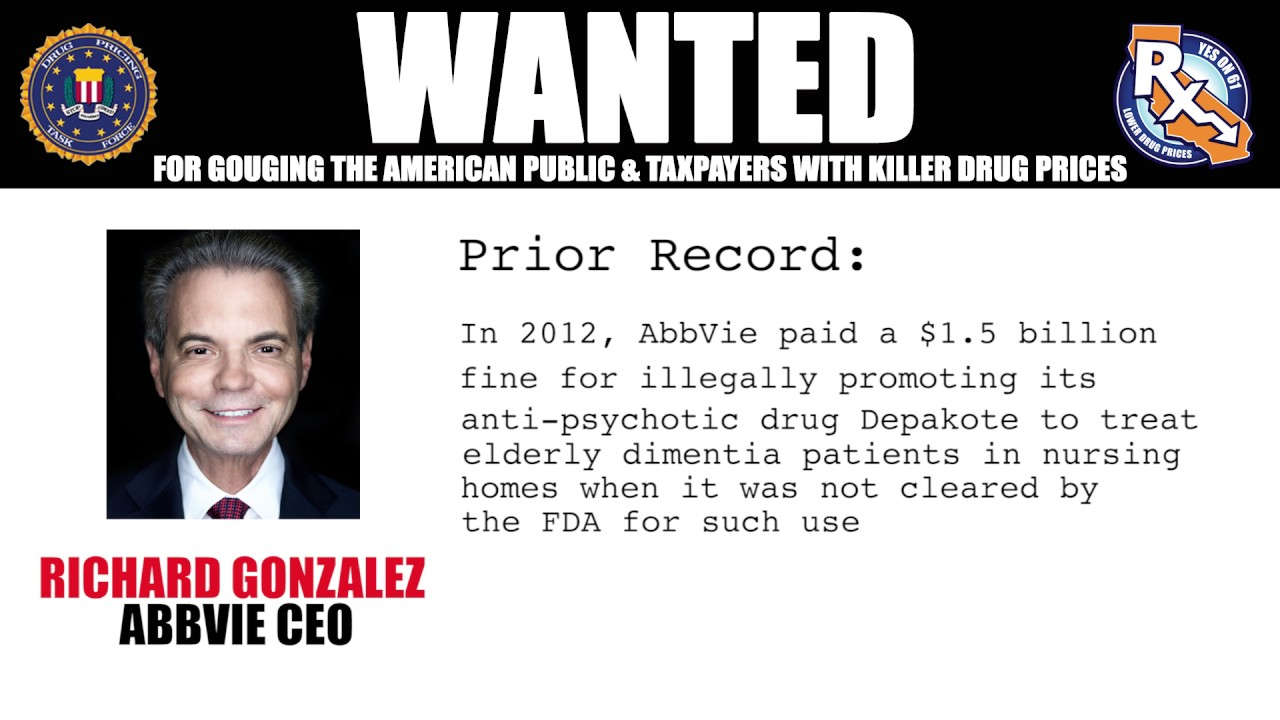 WANTED: Richard Gonzales, AbbVie CEO