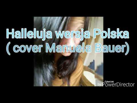 Halleluja w wersji polskiej (cover Manuela Bauer)