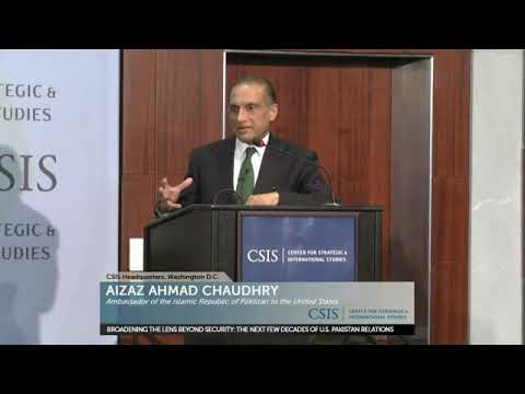 Pakistan's Ambassador to the United States Aizaz Ahmad Chaudhry at CSIS - Jan 22, 2018