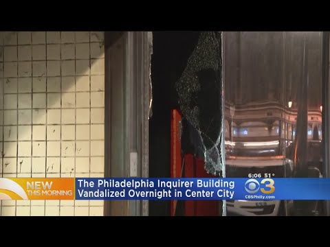 The Philadelphia Inquirer Building Vandalized Overnight In Center City