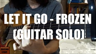 LET IT GO | FROZEN | GUITAR SOLO (CÓ TAB)