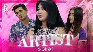 Artist (o'zbek serial) | Артист (узбек сериал) 9-qism