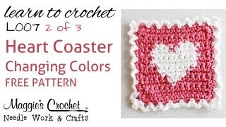 Part 2 Of 3 Learn Crochet - Changing Colors Intarsia - Free Heart Coaster Pattern L007-right Handed