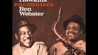 Coleman Hawkins & Ben Webster - It Never Entered My Mind