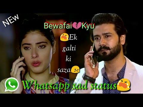 Bewafai😭kyu 😟ek☝galti ki saza💔||WhatsApp Status