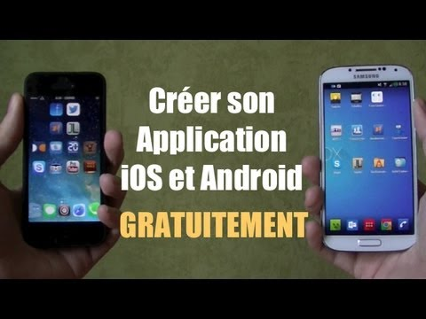 Comment créer une application iOS et Android, GRATUITEMENT, FACILEMENT et RAPIDEMENT
