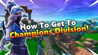 How To Get To Champions League! - Fortnite Tips And Tricks