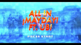 Download ¡MAYDAY! - All In (feat. UBI) | Official Music Video