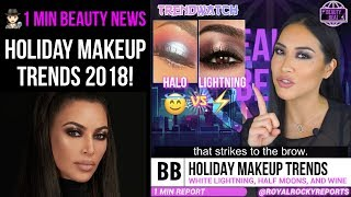 Holiday Makeup Trends 2018  |  BEAUTY BEAT