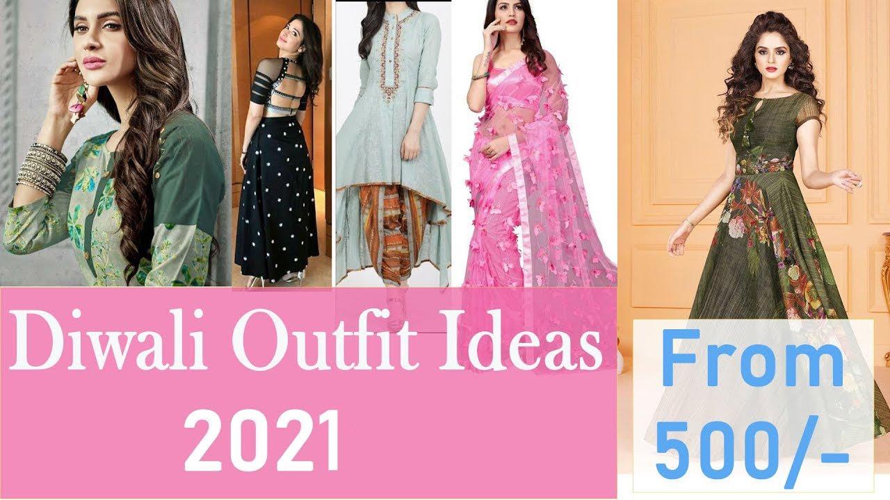Diwali Outfit Ideas 2021 - Dress Ideas for Diwali 2021