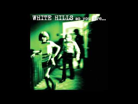 White Hills - Forever in Space (Enlightened)