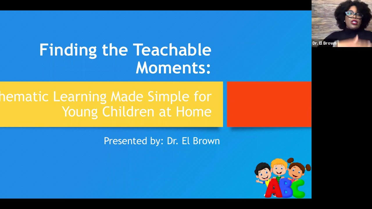 Finding Teachable Moments: Thematic Learning Made Simple for Young Children at Home