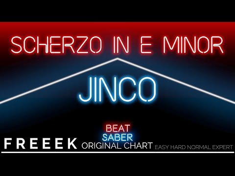 NEW 【Beatsaber Custom】Scherzo in E minor - Jinco | Expert