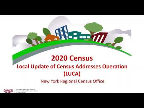 Census Bureau Webinar: Local Update of Census Addresses Operation LUCA