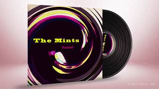 "The Mints ""Pretend"""