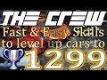 The Crew - Car level 1299 - Fast & Easy Skills to lvl up cars
