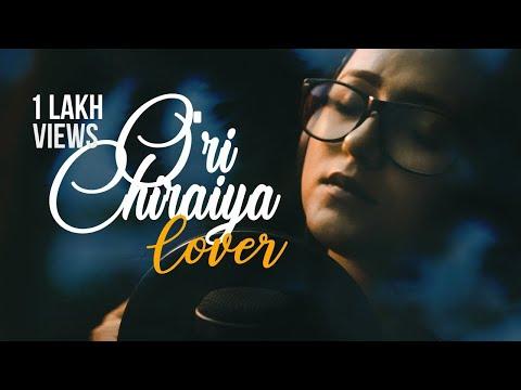 O'ri Chiraiya Cover | Shatabdi Das | Female Version (with English lyrics)
