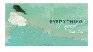 EVERYTHING I NEED ‣ SKYLAR GREY ‣ [Lyrics+Vietsub]    F.T.M