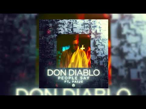 Don Diablo ft Paije - People Say