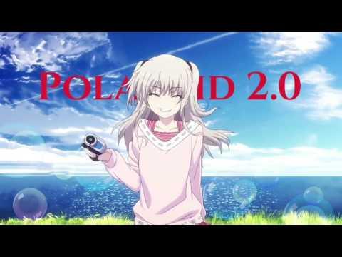 Polaroid 2.0 ~nightcore~ [ full version] ( cover Riccardo Marcuzzo)