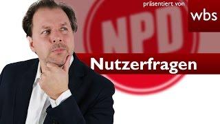 Nutzerfragen: Wieso wird die NPD nicht verboten? | Rechtsanwalt Christian Solmecke