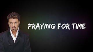 George Michael - Praying For Time (Lyrics)