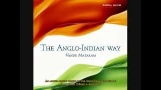 The Anglo-Indian Way (Vande Mataram)