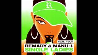 REMADY and MANU-L ft. J-Son - Single Ladies (Bodybangers Club Mix)