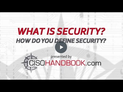 How Does Your Organization Define Security? - CISO Handbook and Soft
