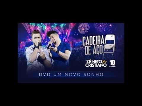 Zé Neto e Cristiano - Cadeira de Aço (+ Download da Música)