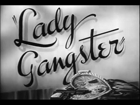 Film Noir Crime Drama - Lady Gangster (1942)