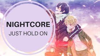 Nightcore - Just Hold On (Louis Tomlinson & Steve Aoki)