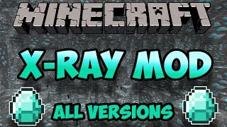 How To Install X-Ray Mod in Minecarft (ALL VERSIONS) 2018